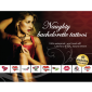 Tattoo-Set «Naughty Bachelorette»